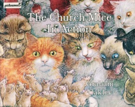 7.The Church Mice In Action